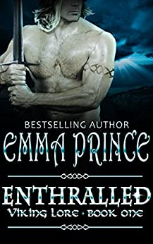 Enthralled (Viking Lore, Book 1) by [Prince, Emma]