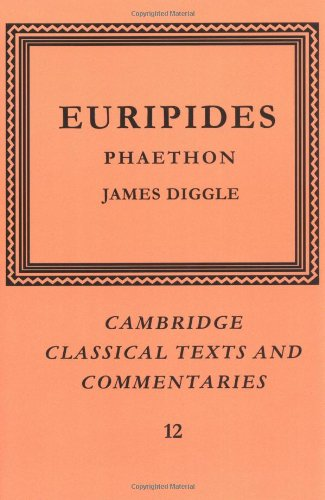 Download Euripides: Phaethon (Cambridge Classical Texts and Commentaries) pdf