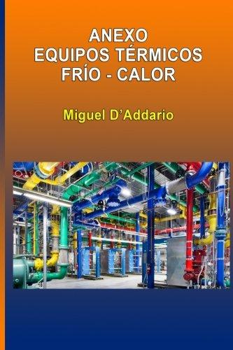 Descargar Libro Anexo Equipos Térmicos Frío - Calor Miguel D'addario