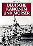 img - for Deutsche Kanonen und M rser book / textbook / text book