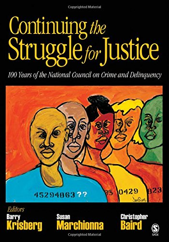 Continuing the Struggle for Justice: 100 Years of the National Council on Crime and Delinquency ebook