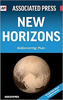 New Horizons: Rediscovering Pluto by Associated Press (2016-03-15)