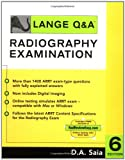 Lange QandA : Radiography Examination, Saia and Saia, D. A., 0071463259