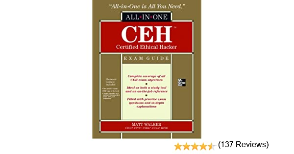 Amazon ceh certified ethical hacker all in one exam guide amazon ceh certified ethical hacker all in one exam guide ebook matt walker angela walker kindle store fandeluxe Images