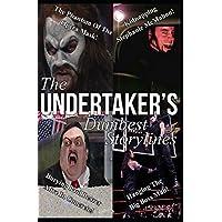 The Undertaker's Dumbest Storylines