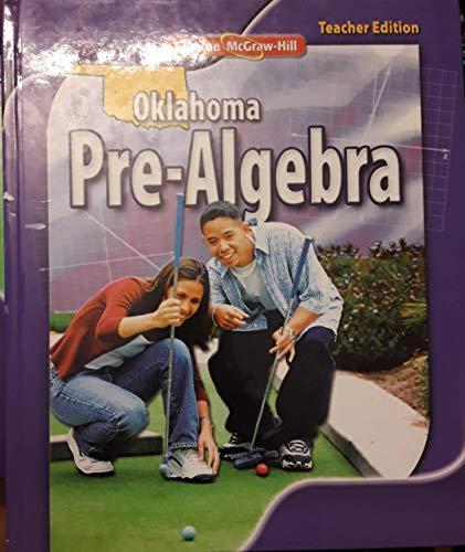 Glencoe McGraw-Hill 2011 Oklahoma Teacher Edition Pre-Algebra