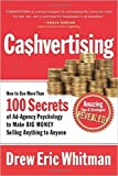 img - for Cashvertising: How to Use More Than 100 Secrets of Ad-Agency Psychology to Make Big Money Selling Anything to Anyone book / textbook / text book