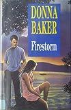 Firestorm, Donna Baker, 0727854364