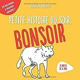 Petite histoire du soir, bonsoir !: 20 histoires rigolotes à lire avant d'aller au lit (French Edition)