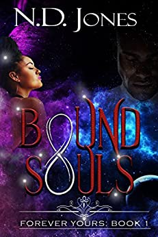 Bound Souls: A Science Fiction Romance (Forever Yours Book 1) by [Jones, N.D.]