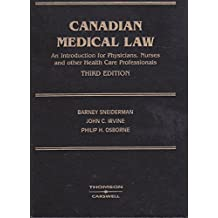 Canadian Medical Law:  An Introduction for Physicians, Nurses and other Health Care Professionals Third Edition