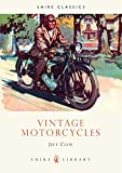 Vintage Motorcycles (Shire Library)