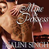 Mine to Possess: Psy-Changeling Series, Book 4