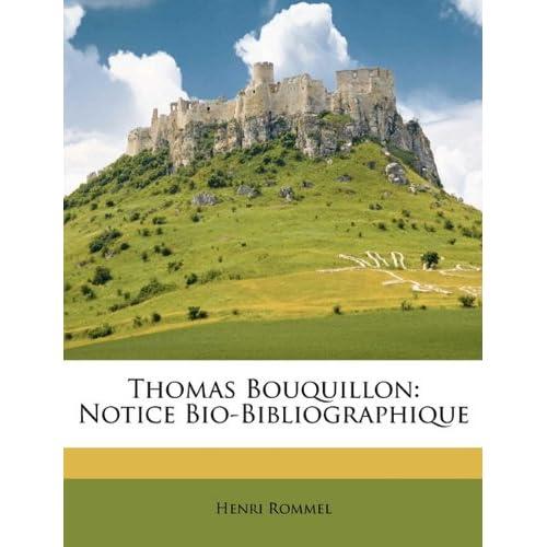 Thomas Bouquillon: Notice Bio-Bibliographique (French Edition) Henri Rommel