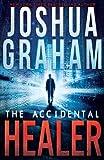 THE ACCIDENTAL HEALER