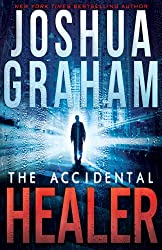 THE ACCIDENTAL HEALER (English Edition)