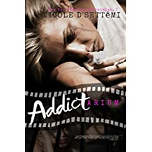 ADDICTARIUM: Recovery from Heroin Abuse in the Asylum of Anarchy! (War Stories Chronicles Book 1)