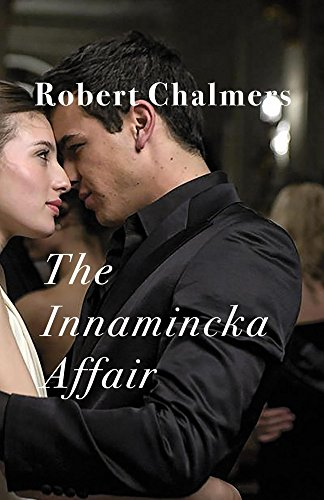 The Innamincka Affair by [Chalmers, Robert]