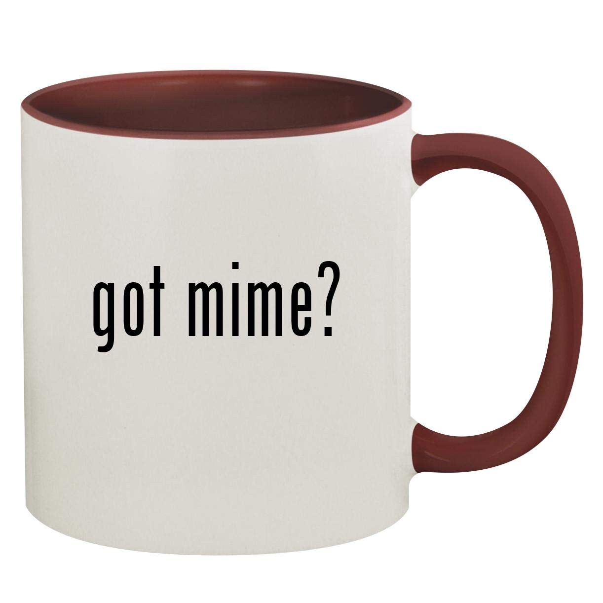 got mime? - 11oz Ceramic Colored Inside & Handle Coffee Mug, Maroon