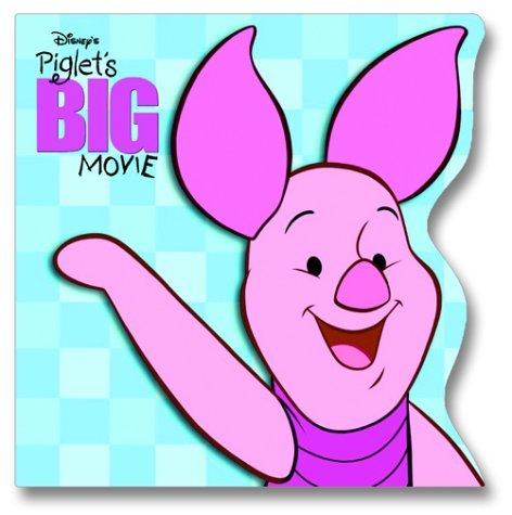 Piglet's Big Movie (Pictureback(R))