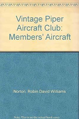 Vintage Piper Aircraft Club: Members' Aircraft