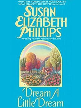 Dream a Little Dream (Chicago Stars Series Book 4) by [Phillips, Susan Elizabeth]