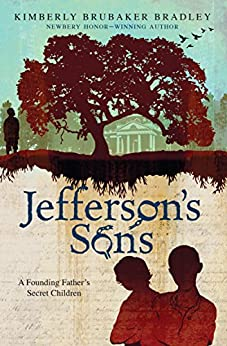 Jefferson's Sons: A Founding Father's Secret Children Free Download