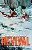 Revival Volume 5: Gathering of Waters (Revival Tp)