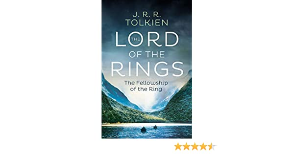 The Fellowship of the Ring (The Lord of the Rings, Book 1 ...