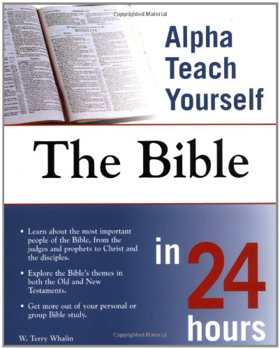 Alpha Teach Yourself The Bible in 24 Hours