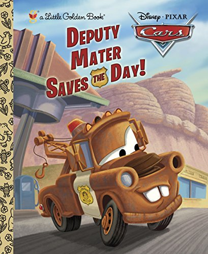 Deputy Mater Saves the Day! (Disney/Pixar Cars) (Little Golden - Light Ghost Cars Pixar Disney