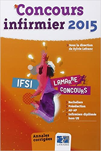 Télécharger en ligne Concours infirmier 2015 pdf ebook