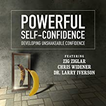 Powerful Self Confidence: Developing Unshakeable Confidence  (Made for Success)