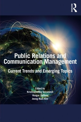 Public Relations and Communication Management: Current Trends and Emerging Topics by Brand: Routledge