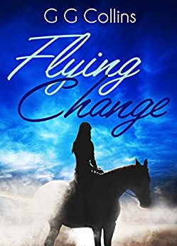 Flying Change by [Collins, G G]