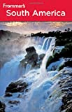 img - for Frommer's South America (Frommer's Complete Guides) book / textbook / text book