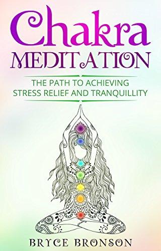 Chakra Meditation Achieving Stress Tranquillity ebook product image