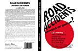 img - for Road Accidents: Prevent or Punish? book / textbook / text book