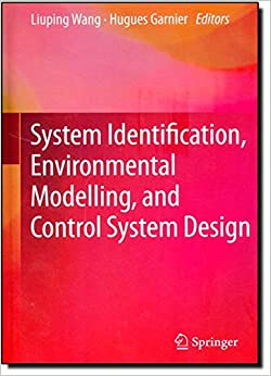 Book System Identification, Environmental Modelling, and Control System Design