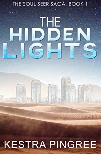The Hidden Lights (The Soul Seer Saga, Book 1)