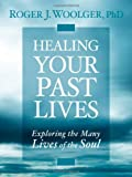 Healing Past Lives