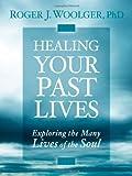 Healing Past Lives