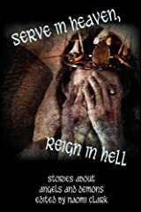 Serve in Heaven, Reign in Hell Paperback