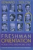 Freshman Orientation, Edward I. Sidlow, 193311665X