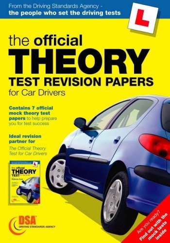 The Official Theory Test Revision Papers for Car Drivers