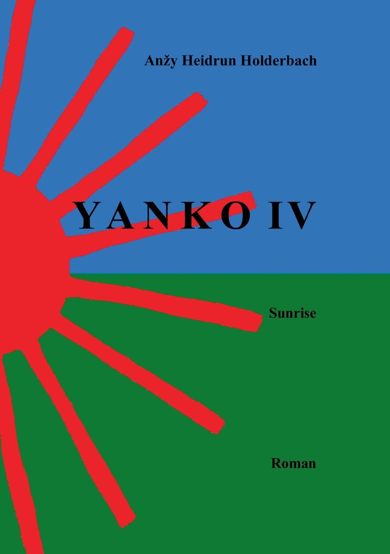 Yanko IV (German Edition) PDF