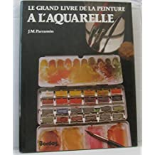 Grand Livre Peinture Aquarelle