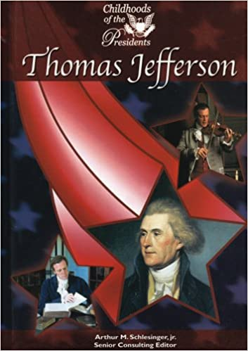 Beste kostenlose E-Books herunterladen Thomas Jefferson (Childhood of the Presidents) by Joseph Ferry ePub