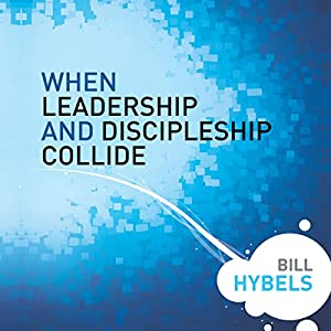 When Leadership and Discipleship Collide Audiobook