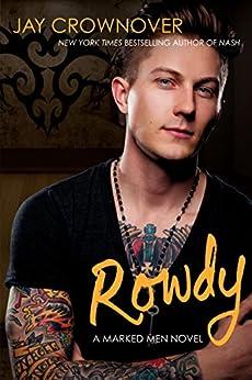 Rowdy: A Marked Men Novel by [Crownover, Jay]